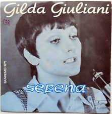 DISCO VINILE 45 GIRI GILDA GIULIANI IO CORRO DA TE SERENA ITALY 1973