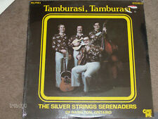 """Tamburasi, Tamburasi"" Silver String Serenaders! NEW Factory Sealed RARE LP"
