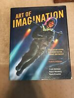 ART OF IMAGINATION by Robinson Weinberg & Broecker-1st Ed-Deluxe Volume LIKE NEW