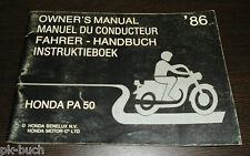 Betriebsanleitung Honda PA 50 Owner´s Manual Du Conducteur Instruktieboek 1986