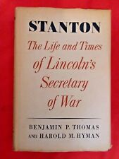 STANTON THE LIFE and TIMES OF LINCOLNS SECRETARY OF WAR by THOMAS & HYMAN MB9