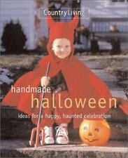 Country Living Handmade Halloween: Ideas for a Happy-ExLibrary