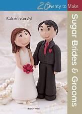 Katrien Van Zyl Sugar Brides & Grooms (Twenty to Make)