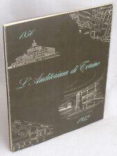 CARLO MOLLINO - L'AUDITORIUM DI TORINO 1856-1952 - 1°ED.1952 Cavallari Murat