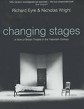 Changing Stages: A View of British Theatre in the Twentieth Century by...