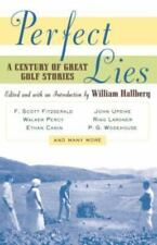 Perfect Lies : A Century of Great Golf Stories (1998, Paperback)