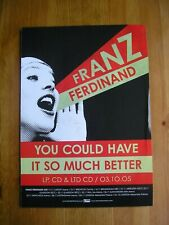 FRANZ FERDINAND - YOU COULD HAVE IT SO MUCH BETTER - ADVERT - 21 x 30cm.