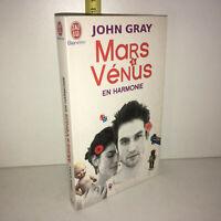 John Gray MARS ET VENUS EN HARMONIE j'ai lu 2009 Livre de poche TBE - YY-13483