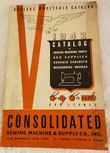 Rare 1942 Consolidated Sewing Machine & Supply Company Dealers Wholesale Catalog