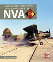 Normann: Hubschrauber, Transporter und Schulflugzeuge der NVA Volksarmee Mi-24