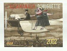 L' ALSAMANACH d' Huguette Dreikaus  2002 ( DNA TBE )