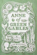 An Anne of Green Gables Novel: Anne of Green Gables by L. M. Montgomery...