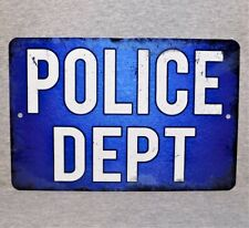 Metal Sign POLICE DEPARTMENT station officer law enforcement agency cops PD cop
