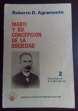 Marti y su concepción de la sociedad - Roberto D. Agramonte - Cuba, Puerto Rico