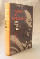 1961 PORTRAIT OF A REVOLUTIONARY Robert Payne MAO TSE-TUNG Chairman Mao Zedong