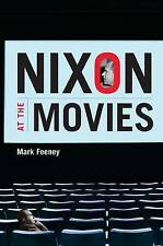 USED (VG) Nixon at the Movies: A Book about Belief by Mark Feeney