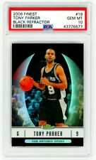 TONY PARKER 2006 Topps Finest #19 BLACK REFRACTOR PSA 10 GEM MINT