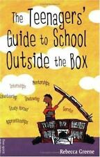 The Teenagers' Guide to School Outside the Box by Rebecca Greene (2000,...