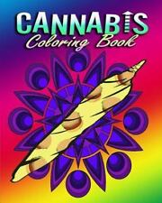 Cannabis Coloring Book For Adults Stress Relieving Designs