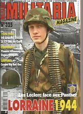 MILITARIA N°325 LES LECLERC FACE AUX PANTHER / LORRAINE 1944 / PIONNER ALLEMAND