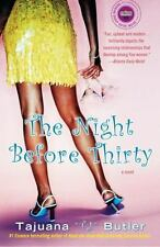 The Night Before Thirty by Tajuana Butler