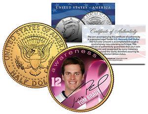 "TOM BRADY ""BREAST CANCER"" SIGNATURED 24KT GOLD JFK KENNEDY HALF DOLLAR! PATRIOTS"
