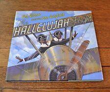 THE HALLELUJAH FLIGHT  -   PHIL BILDNER  -  BRAND NEW 2010 HARDCOVER