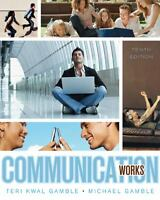 Communication Works by Gamble, Teri , Paperback