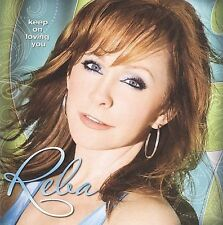 Keep on Loving You Reba McEntire Audio CD