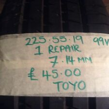 225/55/19 TOYO WITH 7.14MM ON IT 99V