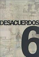DESACUERDOS 6 (MUSEU D'ART CONTEMPORANI DE BARCELO)