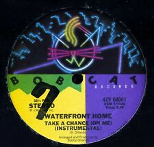 WATERFRONT HOME Take a Chance on Me BOBCAT US 12-inch NM Bobby Orlando HiNRG