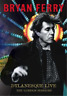 Bryan Ferry: Dylanesque Live - The London Sessions DVD NEUF