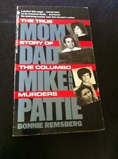 Mom Dad Mike and Pattie Bonnie Remsburg book novel Story of the Columbo Murders
