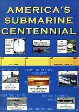 AMERICAs SUBMARINE CENTENNIAL USN SSN SSBN 100TH ANNIVERSARY FACT SHEET