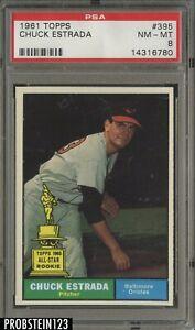1961 Topps SETBREAK #395 Chuck Estrada Orioles PSA 8 NM-MT