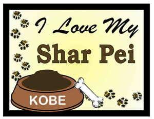 SHAR PEI PERSONALIZED I Love My Shar Pei MAGNET