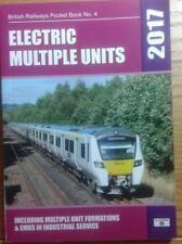 BRITISH RAILWAYS POCKET BOOK NO.4 - ELECTRIC  MULTIPLE UNITS 2017