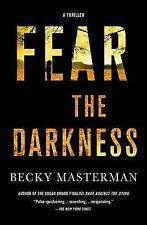 Fear the Darkness: A Thriller (Brigid Quinn Series)-ExLibrary