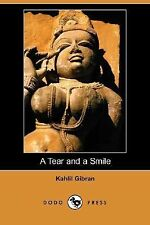 A Tear and a Smile by Khalil Gibran (2007, Paperback)