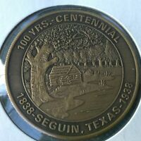 VINTAGE BRASS COIN 1988 SEGUIN TX BICENTENNIAL ON GUADALUPE 100 YEARS 1838-1938