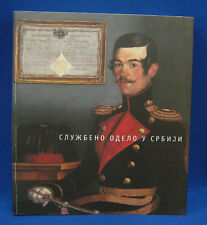 SERBIA 1808-1992 OFFICIAL UNiFORMS REFERENCE BOOK