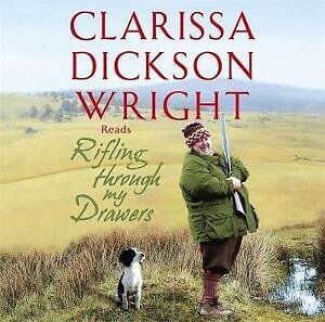 Rifling Through My Drawers by Clarissa Dickson Wright (CD-Audio, 2009)