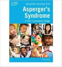[(Including Children with Asperger's Syndrome in the Foundation Stage)] [Author: