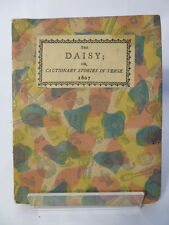 THE DAISY; OR CAUTIONARY STORIES IN VERSE 1807 (1899-1900 FACSIMILE)