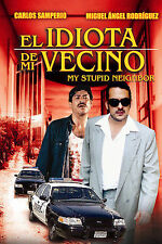El Idiota de Mi Vecino,New DVD, Miguel Ángel Rodríguez, Carlos Samperio,