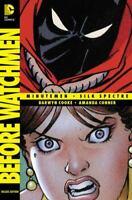 Before Watchmen - Minutemen/Silk Spectre Hardcover Darwyn Cooke