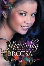Maririlag Na MGA Hagod Ng Brotsa (Paperback or Softback)
