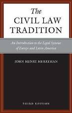 The Civil Law Tradition, 3rd Edition: An Introduction to the Legal Systems of Eu