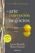 EL ARTE DE LA EJECUCI=N EN LOS NEGOCIOS / THE ART OF EXECUTION IN BUSINESS - BOS
